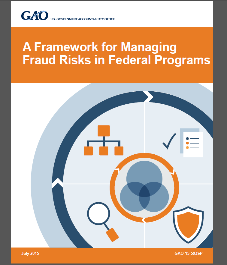 GAO - A Framework for Managing Fraud Risks in Federal Programs